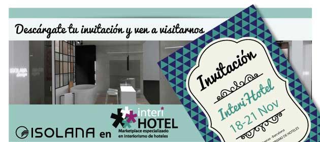 Desc rgate tu invitaci n para interhotel y ven a - Isolana barcelona ...