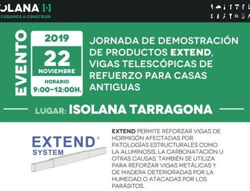 Jornada de Demostración de Productos EXTEND en ISOLANA TARRAGONA [Viernes 22 de noviembre]