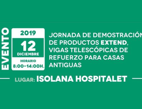 Jornada de Demostración de Productos EXTEND en ISOLANA HOSPITALET [Jueves 12 de diciembre]