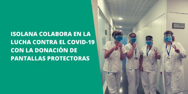Donación de pantallas protectoras a sanitarios ISOLANA