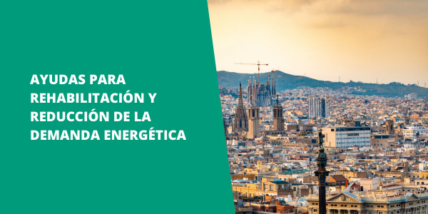 Barcelona lanza nuevas ayudas para rehabilitación y reducción de la demanda energética