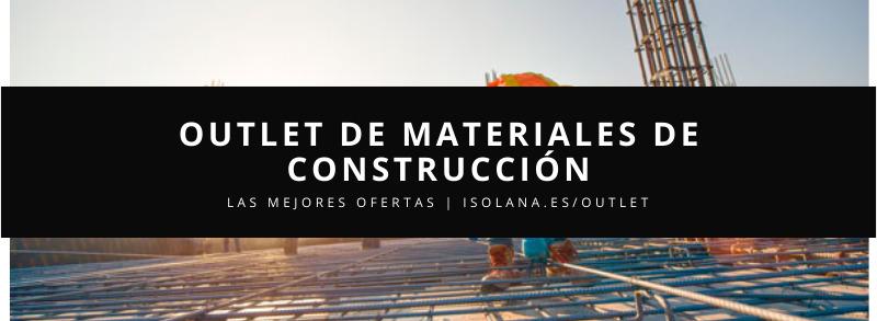 Ofertas en OUTLET CONSTRUCCIÓN