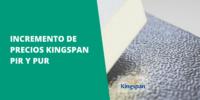 Comunicado incremento de precios KINGSPAN - PIR y PUR