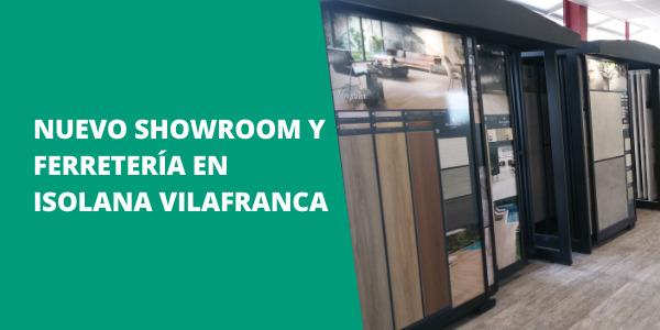 Nuevo Showroom y Ferretería en ISOLANA VILAFRANCA
