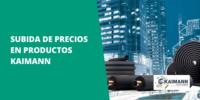 Comunicado precios productos KAIMANN